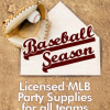 Licensed MLB Party Supplies available for all Teams