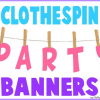 Clothespin Party Banner Ideas