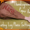 Thanksgiving Paper Bag Turkey Leg Place Settings
