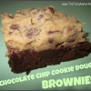 Chocolate Chip Cookie Dough Brownies – Yum