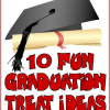 10 Fun Graduation Treat Ideas