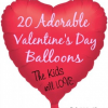 20 Adorable Valentine's Day Balloons the Kids will LOVE