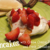 Pancakes with a Cream Cheese Topping and Fresh Strawberries