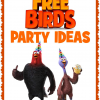 Free Birds Party Theme Ideas