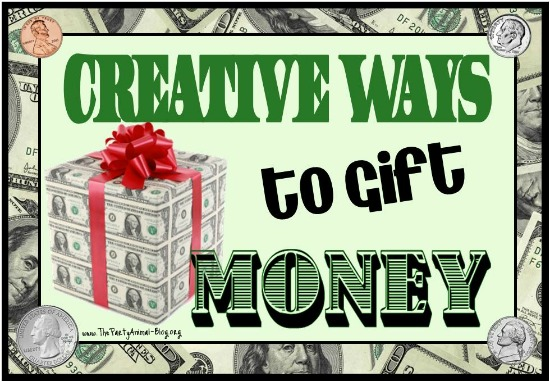 Creative ways to Gift Money - Everyone loves Cold Hard CASH ...